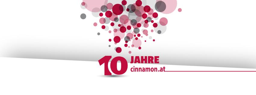 10 Jahre cinnamon Österreich
